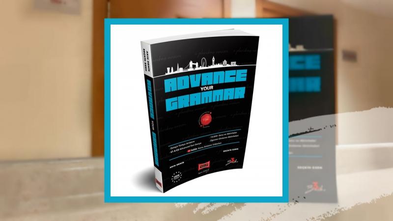 C1-C2 Advanced Akademik İleri Seviye İngilizce Dil Bilgisi (Advance Your Grammar Kitap Türkçe Konu Anlatımı)